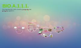 Copy of  BIO.A.1.1.1.