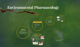 Environmental Pharmacolo