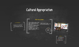 Copy of Cultural Appropriation
