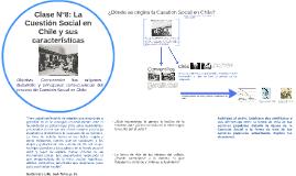 Clase N°8: La Cuestión Social en Chile y sus consecuencias