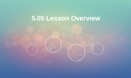 5.05 Lesson Overview