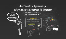 Quick Guide to Epidemiology