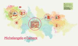 Michelangelo e l'amore
