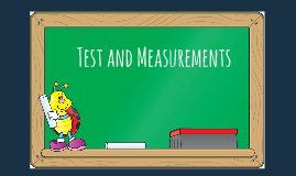 Test and Measurements: