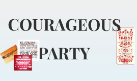 Courageous Party