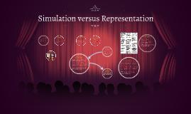 Simulation versus Representation