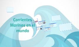 Copy of Las Corrientes Marinas en el mundo