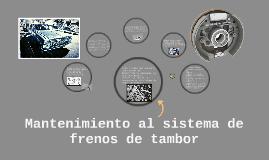 Copy of Mantenimiento de frenos de tambor