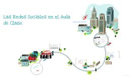 Copy of Las Redes Sociales en el Aula de Clase
