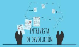 ENTREVISTA DE DEVOLUCIÓN