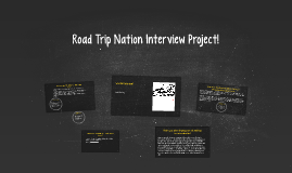 Road Trip Nation Interview Project!