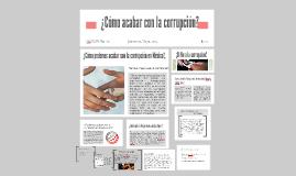 ¿Cómo acabar con la corrupción?