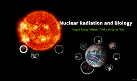 Nuclear Radiation and Biology