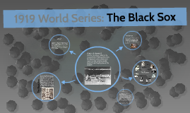 1919 World Series: The Black Sox