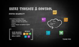 Risks Threats & control