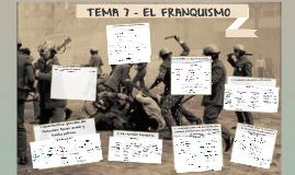 Copy of TEMA 7 - EL FRANQUISMO