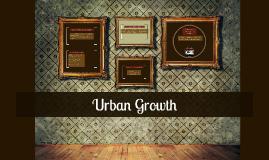 Copy of Urban Growth