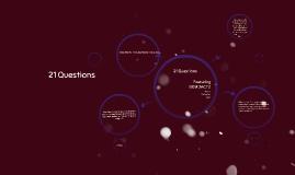 Copy of 21 Questions