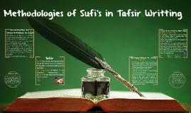 Methodologies of Sufi's in Tafsir Writting