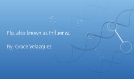 Flu also known as Influenza