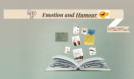 Emotion and Humour