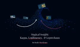 Kappa, Legilimency,  & Leprechaun:
