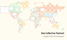 Bee Collective Festival