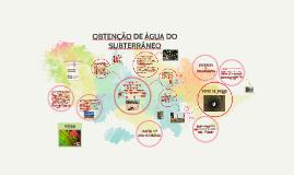 Copy of OBTENÇÃO DE ÁGUA DO SUBTERRÂNEO