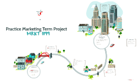 Practice Marketing Term Project
