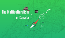 The Multiculturalism of Canada