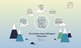 The Debate about Bilingual Education