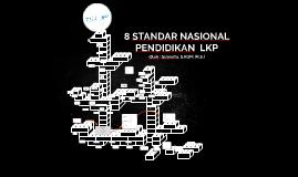8 STANDAR NASIONAL PENDIKAN  LKP