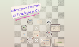 Liderazgo en empresa de tecnología CR