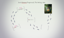 Jean Honore Fragonard The Swing 1766 By Missey Payne On Prezi