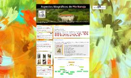 Aspectos Biográficos de Pio Baroja