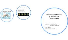 Deriva Continental y Radiacion adaptativa
