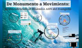 De Monumento a Movimiento