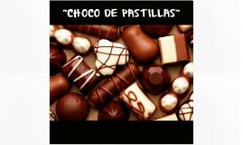 CHOCO DE PASTILLAS