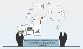 Especificaciones técnicas del estudio para el medio abiótico