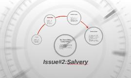 Issue#2:Salvery