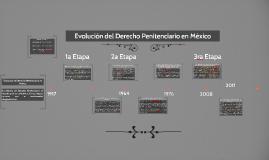 Evolución del Derecho Penitenciario en México
