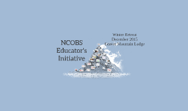 NCOBS Educator's Initiative