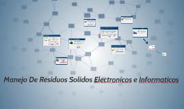 manejo de residuos solidos electronicos e informaticos