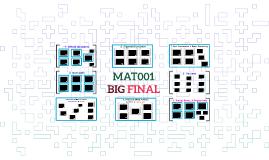 MAT001 - BIG FINAL