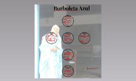Borbaleta azul (trabalho da Silvia)