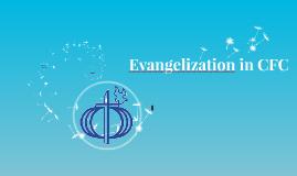 Copy of Copy of Evangelization in CFC