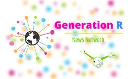 Generation R Presentation