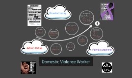 Domestic Violence Worker