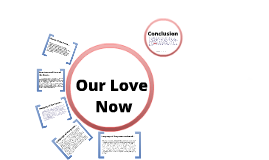 Copy of Copy of Our Love Now
