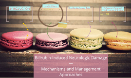 Bilirubin-Induced Neurologic Damage —
